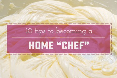 "10 Ways to Cook like a Home ""Chef"" . These 10 tips are a great jumping off point for beginners, as well as a great reminder for ""seasoned"" cooks! 