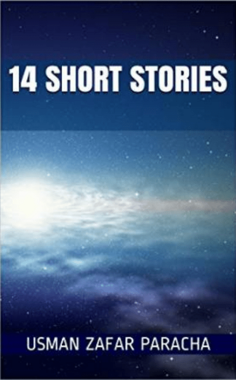 14 short stories by Usman Zafar Paracha