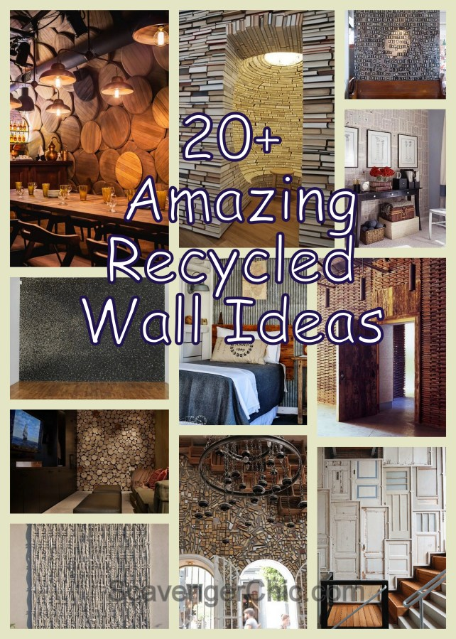 20+ Amazing Recycled Wall Ideas