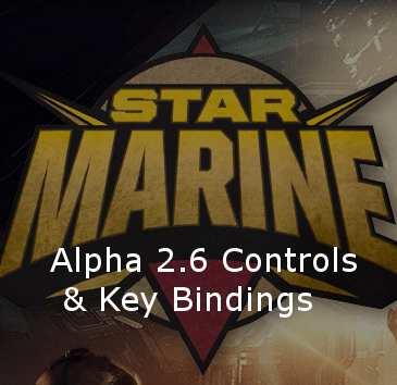 Star Citizen Alpha 2.6 Key Bindings | Commands | Controls