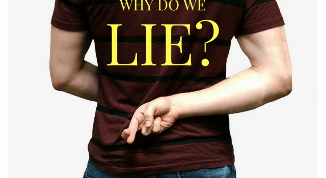 Why do we lie?