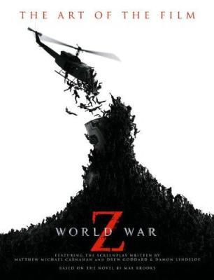 world war z the art of the film