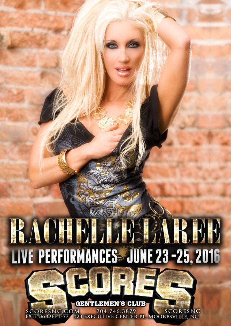 Rachelle Laree – Live Performances June 23rd-25th at SCORES Gentlemen's Club in Mooresville, NC
