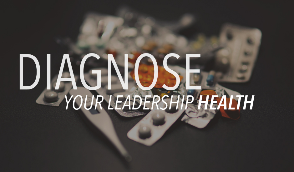Diagnose Your Leadership Health