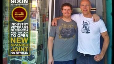 "DINER: Industry Veterans Ed Perrow & Neil Taylor To Open ""Espana"" On Denman Street"