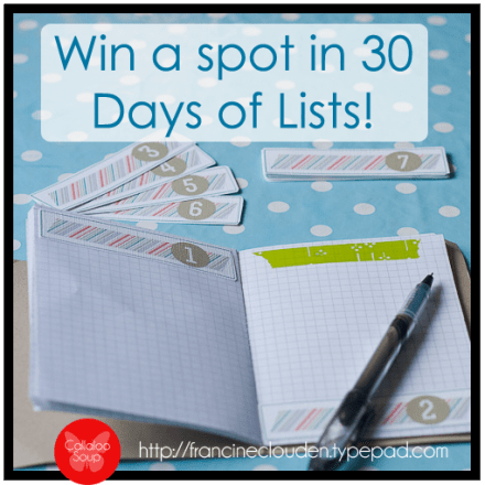 Giveaway to 30 Days of Lists on Callaloo Soup #30daysoflists #giveaway @francineclouden