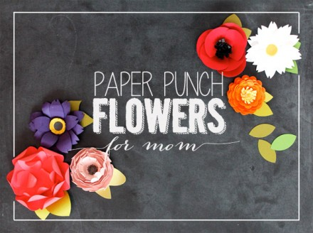 Easy Paper Punch Flowers for Mother's Day from Damask Love