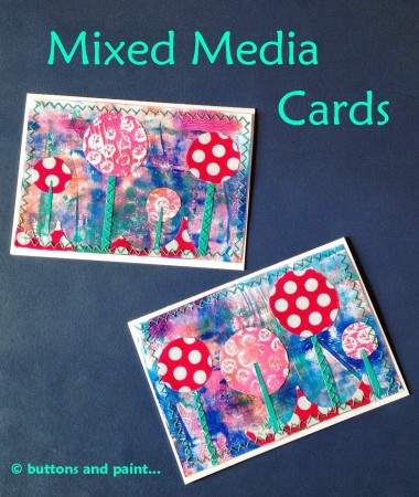 Mixed Media Cards by Buttons and Paint