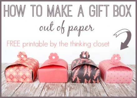 Make a Gift Box Out of Paper by The Thinking Closet