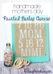 Tutorial | Handmade Mother's Day Painted Burlap Canvas