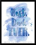 Freebie | Watercolor 'Best. Dad. Ever.' Printable