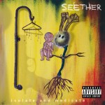 Seether - Isolate And Medicate