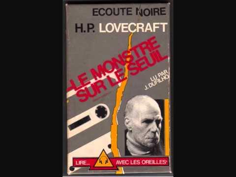 [livre audio] H.P. Lovecraft – Le monstre sur le seuil, lu par Jacques Dufilho