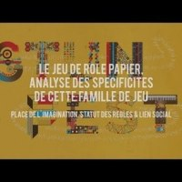 [Vidéo] Le Jeu de Rôle Papier, analyse des spécificités de cette famille de jeu