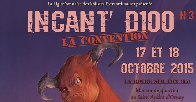 Convention de Jeu de Rôle Incant'D100 à la Roche sur Yon