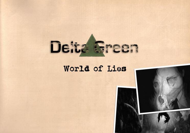 Téléchargez World of Lies et jouez donc un agent de Delta Green