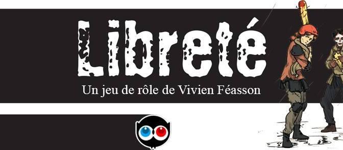 Libreté, un jeu de rôle de Vivien Féasson