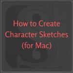 Character Sketches Mac