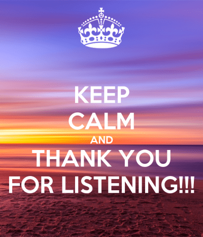 KEEP CALM AND THANK YOU FOR LISTENING!!! Poster | awesomeDD | Keep Calm-o-Matic