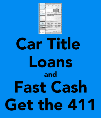 Car Title Loans and Fast Cash Get the 411 Poster | CTL411 | Keep Calm-o-Matic