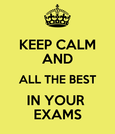 KEEP CALM AND ALL THE BEST IN YOUR EXAMS Poster | Sher Lene | Keep Calm-o-Matic