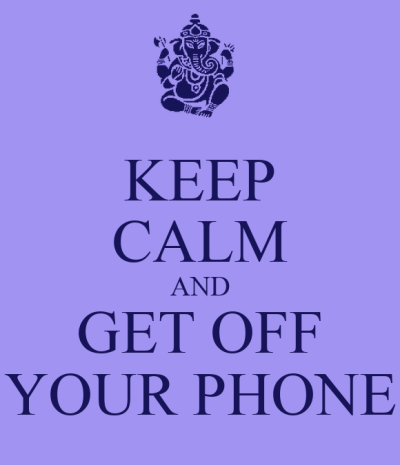 KEEP CALM AND GET OFF YOUR PHONE Poster | Rose | Keep Calm-o-Matic
