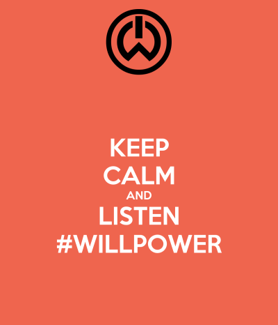 KEEP CALM AND LISTEN #WILLPOWER - KEEP CALM AND CARRY ON Image Generator