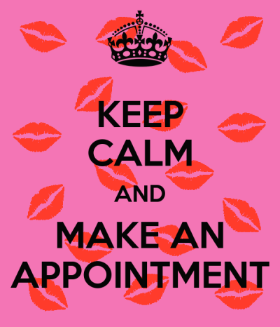 KEEP CALM AND MAKE AN APPOINTMENT Poster | Miss Katykins | Keep Calm-o-Matic