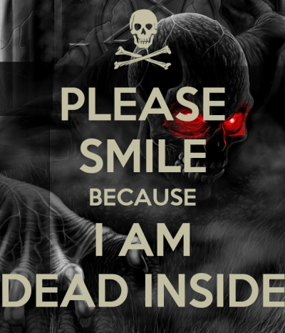 PLEASE SMILE BECAUSE I AM DEAD INSIDE Poster | aaron jr | Keep Calm-o-Matic