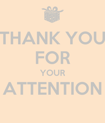 THANK YOU FOR YOUR ATTENTION - KEEP CALM AND CARRY ON Image Generator