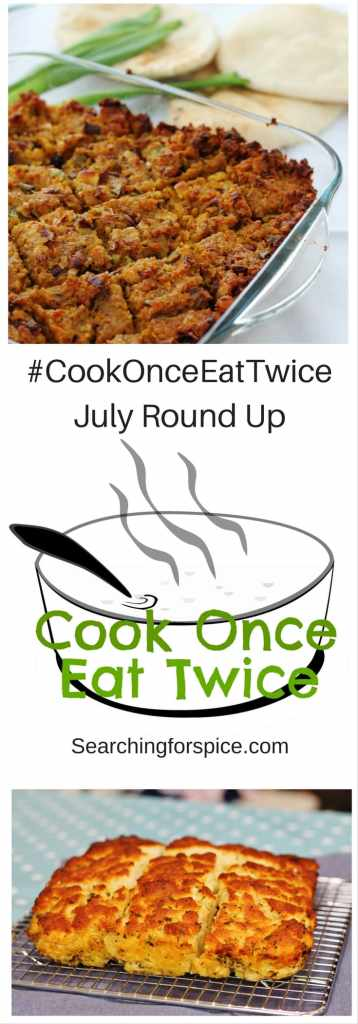 #CookOnceEatTwice July round up