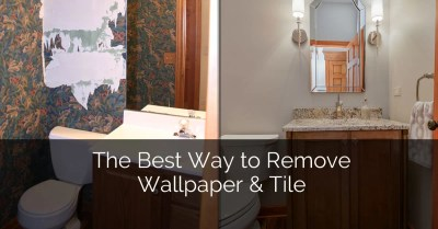 The Best Way to Remove Wallpaper & Tile | Home Remodeling Contractors | Sebring Design Build