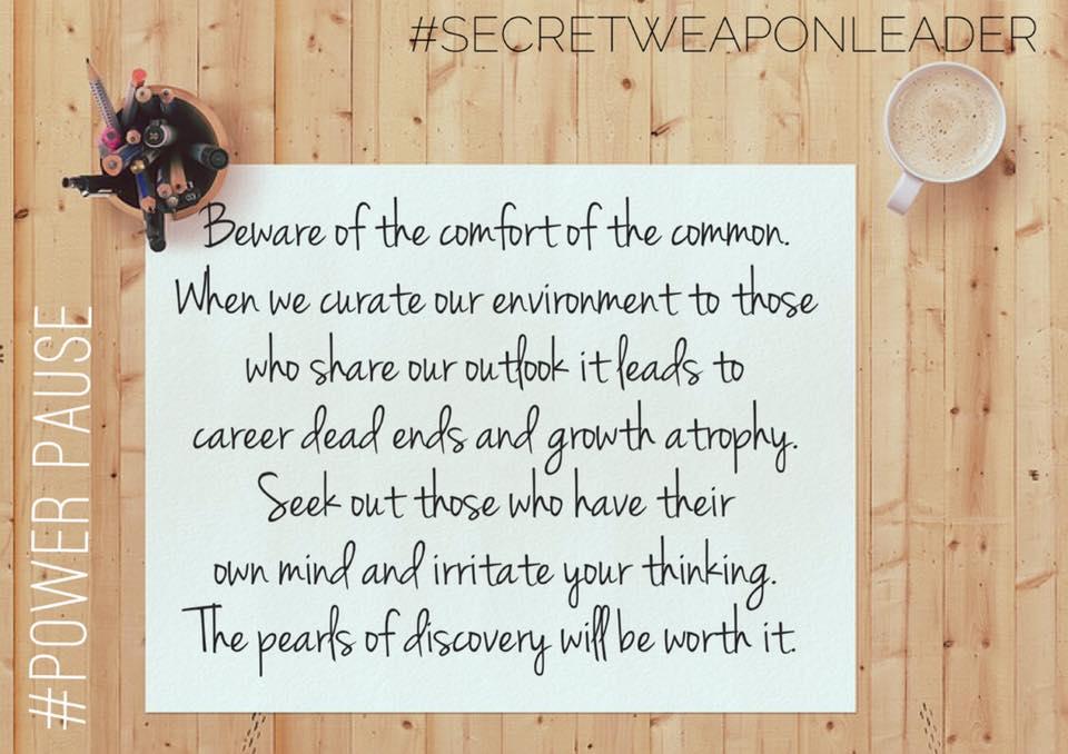 Beware of the comfort of common