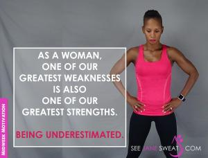 Midweek Motivation - As A Woman...