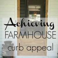 achieving farmhouse curb appeal