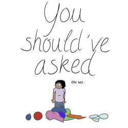you should ask