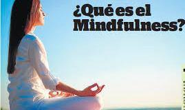 ¿Qué es el Mindfulness? #Cuerpo+Mente+Espíritu