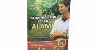 Buku Sehat Holistik secara Alami - Tjok Gde Kartayasa