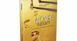 money therapy - ingin kaya, kerjalah sesuai pasiion