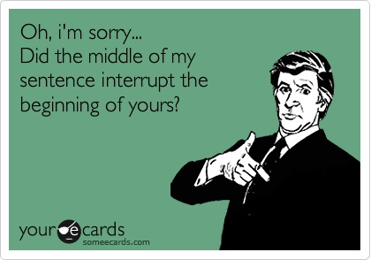 card from some e-cards about interrupting