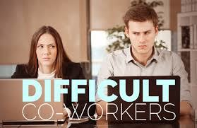 deal with difficult coworker