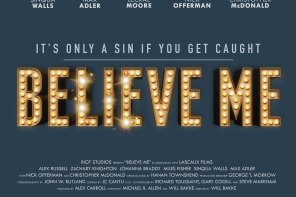 Believe Me Interview with Director Will Bakke, Producer Alex Carroll, and Writer Michael B. Allen