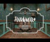 Andamiro's Narcotic Take on Hypnosis