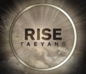 """Taeyang Offers Emotional Depth with """"RISE"""""""