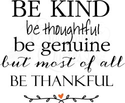 Captivating Be Kind Be Thankful Christian Wall Decals Religious Quotes Vinyl Wall Be Kind Be Thankful Religious Quotes Work Religious Quotes About Love