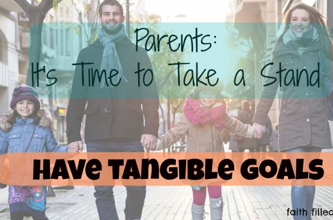 How to set tangible goals as a parent