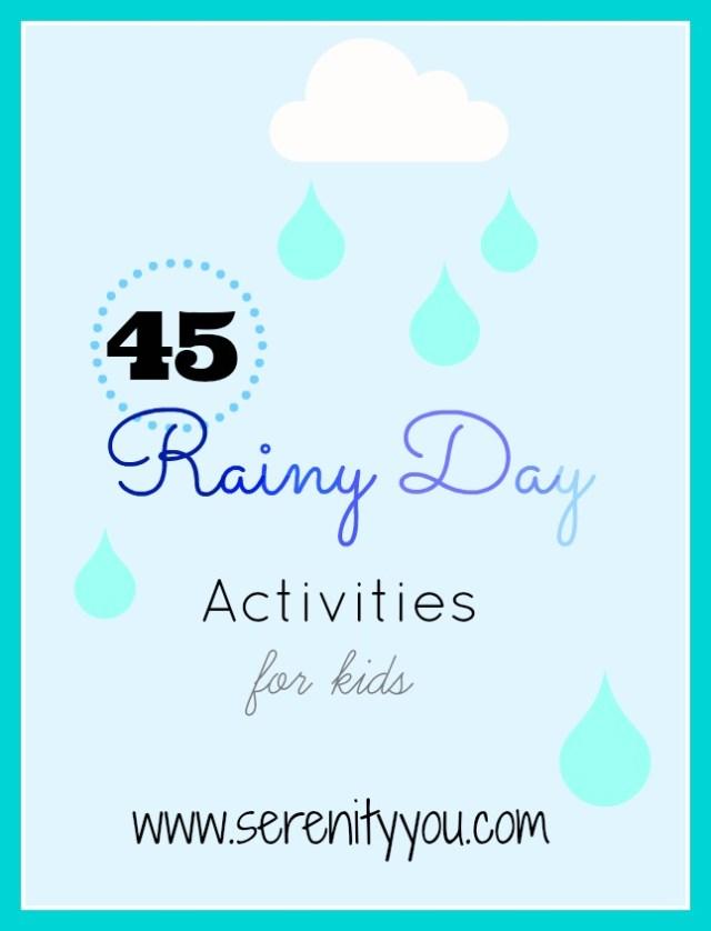 45 Rainy Day Activities