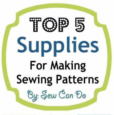 Top 5 Supplies for Making Sewing Patterns