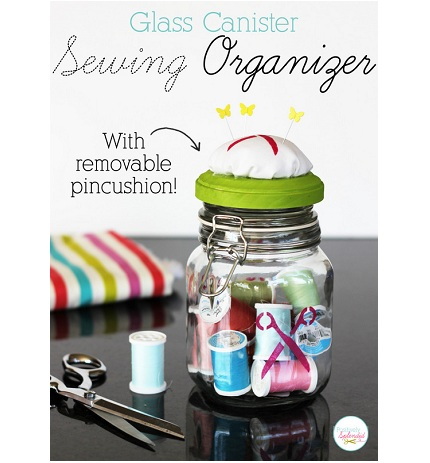 Tutorial: Glass jar sewing organizer with removable pincushion