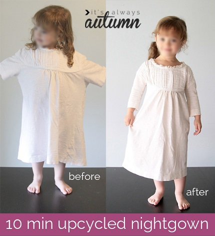 Tutorial: 10-minute upcycled nightgown for a little girl